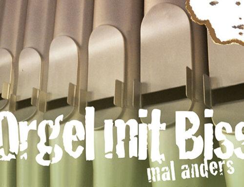 Orgel mit Biss…mal anders